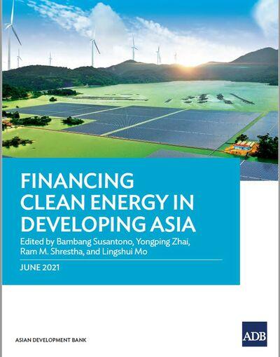 Финансирование чистой энергетики в развивающихся странах Азии