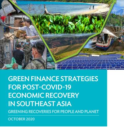 """Стратегии """"зелёного"""" финансирования для восстановления экономики после COVID-19 в Юго-Восточной Азии"""