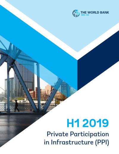 Участие частных партнеров в инфраструктурных проектах. Аналитический обзор за I полугодие 2019 года