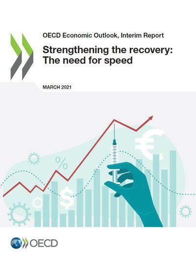 Экономический обзор ОЭСР: усиление восстановления после COVID-19