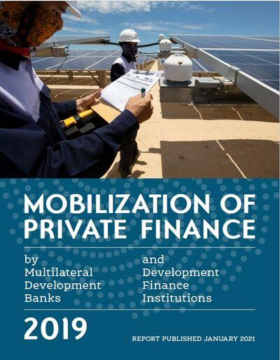 Привлечение частного капитала многосторонними банками развития и институтами развития - 2019