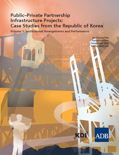 Инфраструктура и ГЧП. Успешные практики реализации проектов в Южной Кореи