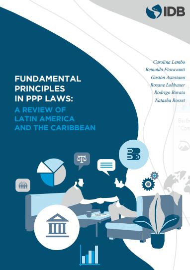 Основополагающие принципы законодательства о ГЧП: обзор стран Латинской Америки и Карибского бассейна