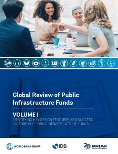 Обзор национальных инфраструктурных фондов - Том I
