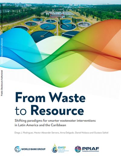 От отходов к ресурсам. Изменение системы управления сточными водами в странах Латинской Америки и Карибского бассейна